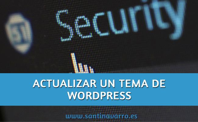 Actualizar un tema WordPress manualmente sin perder nada