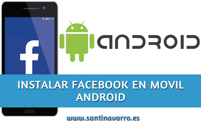 Descargar E Instalar Facebook Gratis Para Android Movil