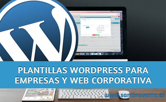 Mejores Plantillas de Wordpress para Empresas o Web Corporativa